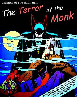 """Terror Of The Monk"""